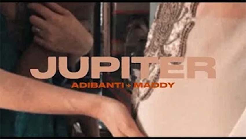 Adibanti & Maddy - Jupiter
